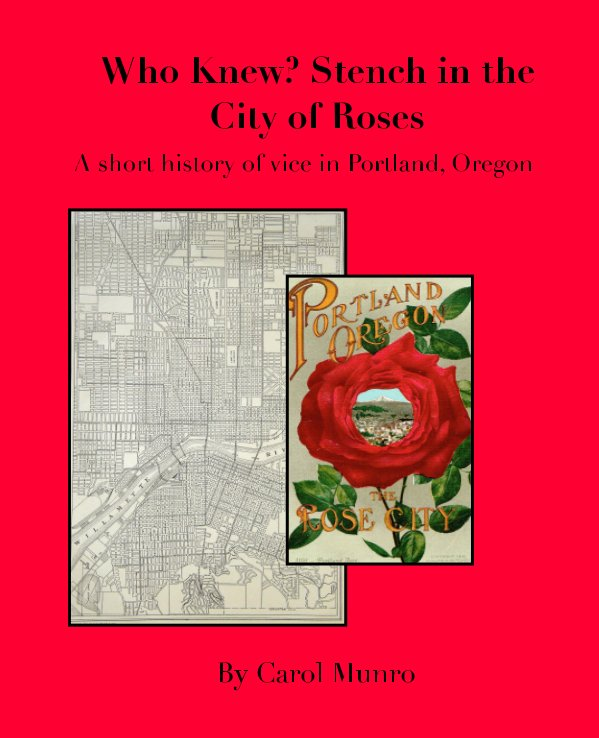 Ver Who Knew? Stench in the City of Roses por Carol Munro