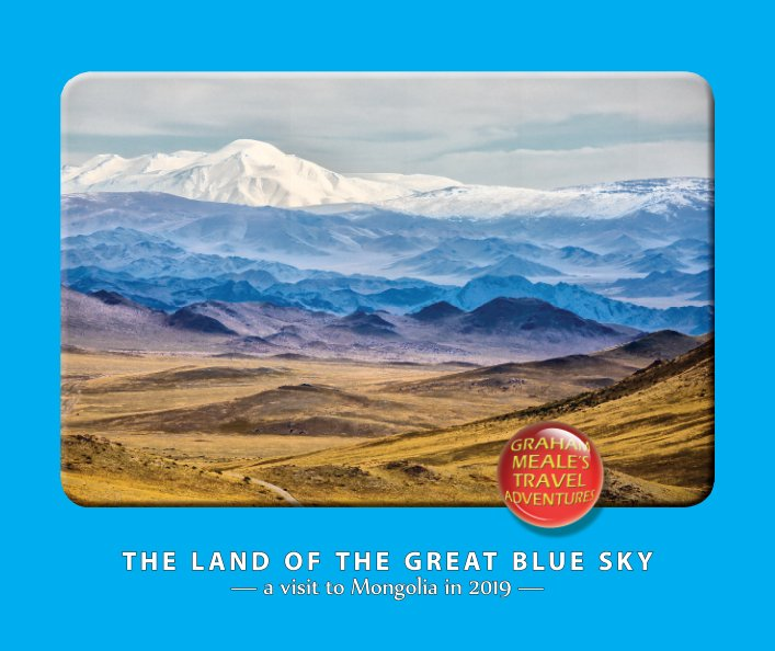 View The land of the great blue sky by Graham Meale