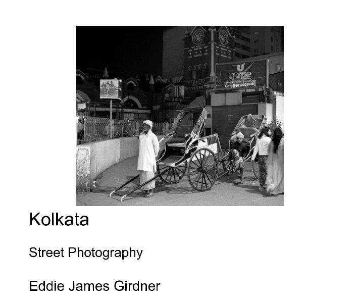 View Kolkata by Eddie James Girdner