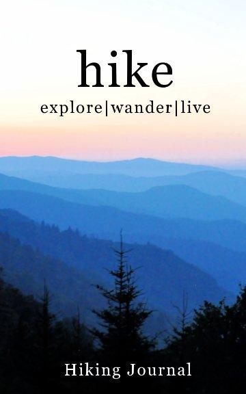 View hike by Lori Prima