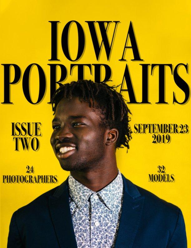 View Iowa Portraits Magazine: Issue 2 by Iowa Portraits