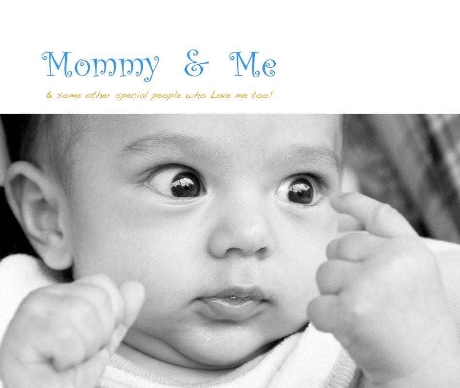 Ver Mommy & Me por Jason Lewis