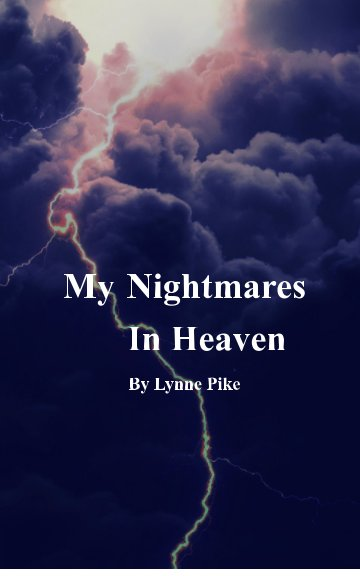Ver My Nightmares In Heaven por Lynne Pike