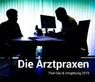 Die Arztpraxen in der Region book cover