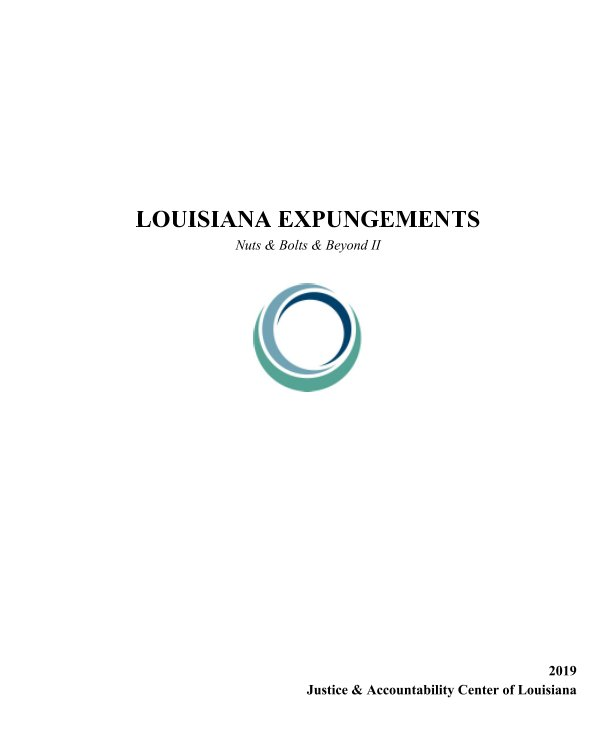 View Louisiana Expungements by Justice and Accountability Ctr