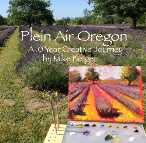 View Plein Air Oregon by Mike Bergen