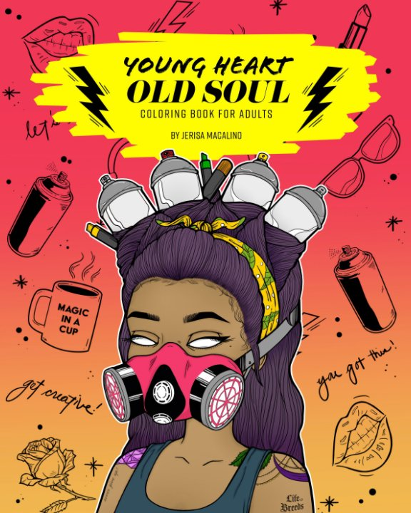 View Young Heart, Old Soul Coloring Book for Adults by Jerisa Macalino
