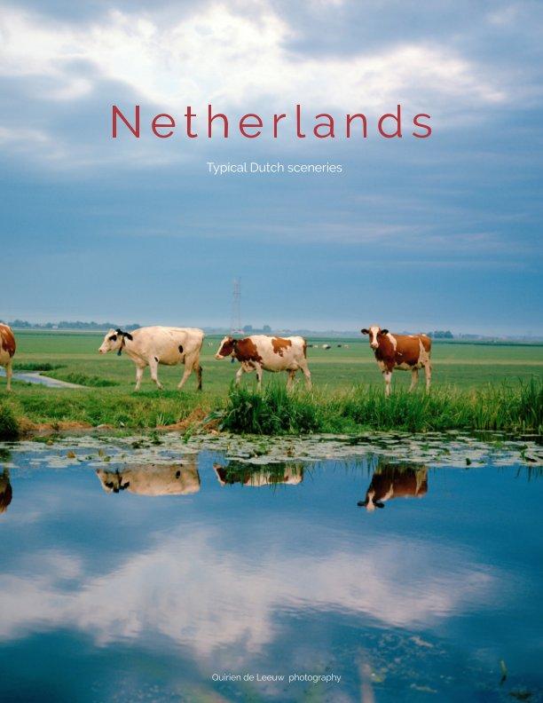 View The Netherlands by Quirien de Leeuw