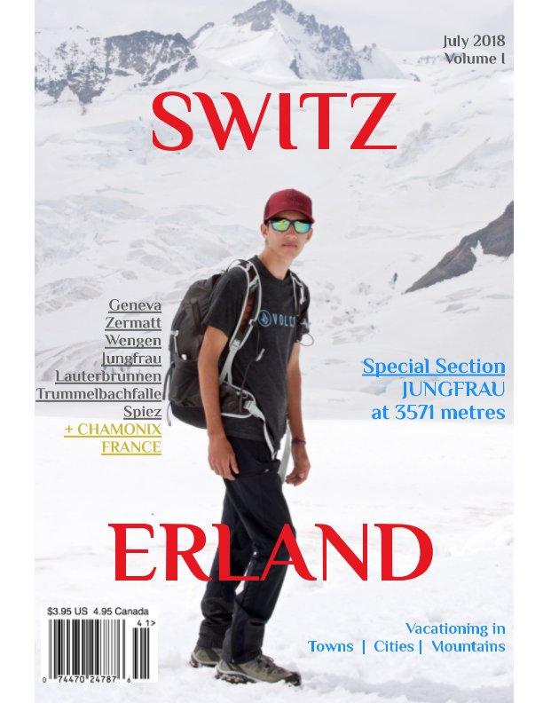 View Switzerland by Prag Shah