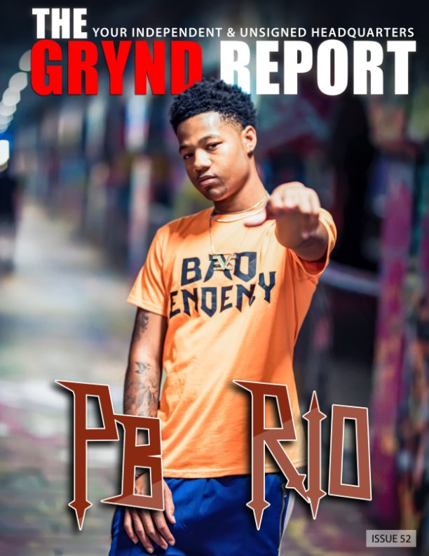 View The Grynd Report Issue 52 by TGR MEDIA