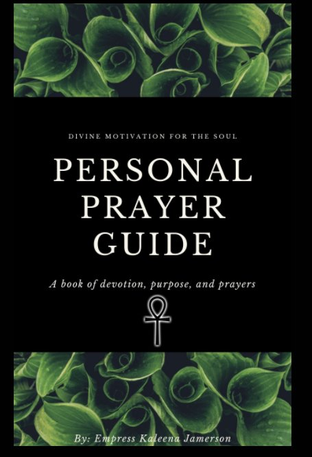 View Personal Prayer Guide by Mrs. Kaleena Jamerson