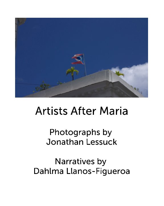 View Artists After Maria by Jonathan Lessuck