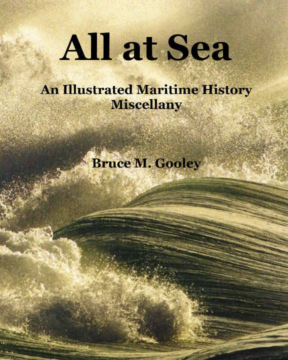 View All at Sea. by Bruce M. Gooley