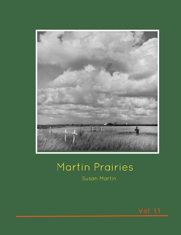 View Martin Prairies  Vol 1.1 by Susan Martin