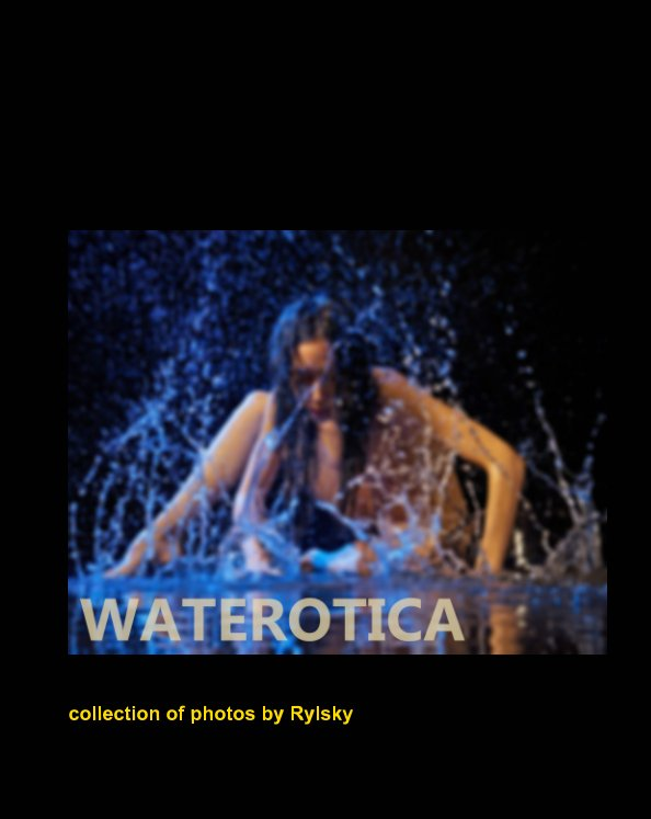 View Waterotica by Rylsky