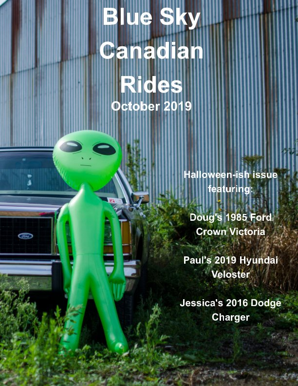 View Blue Sky Canadian Rides October 2019 by Marie Dempsey