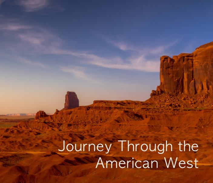 View Journey through the American West by Badir Glass