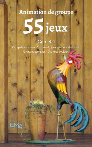 View 55 Jeux - Carnet 1 by EMQ Média