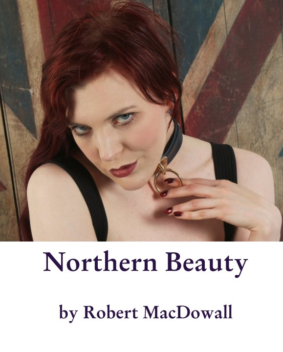 View Northern Beauty by Robert MacDowall