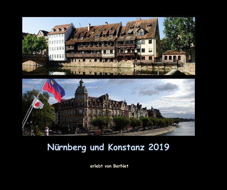View Nürnberg und Konstanz 2019 by erlebt von BerNet