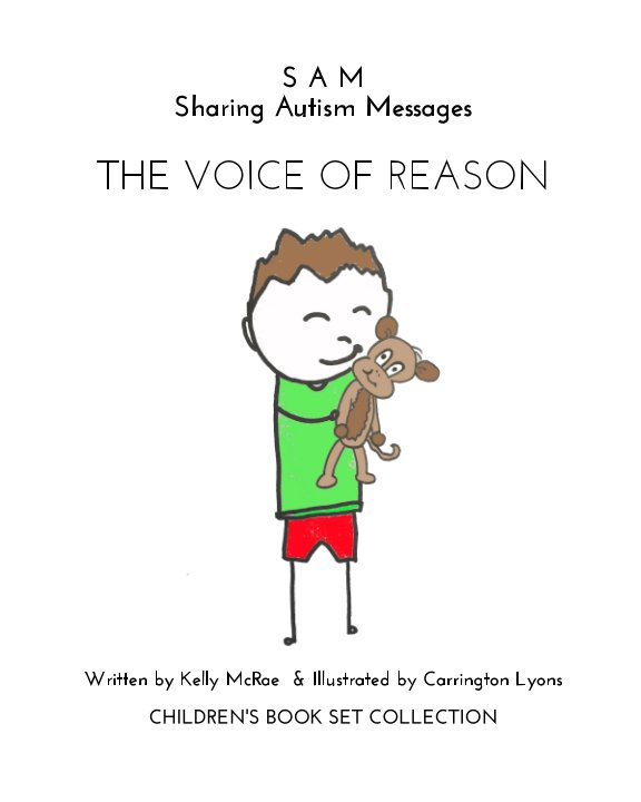 View Sharing Autism Messages - The Voice of Reason by Kelly McRae - Carrington Lyons