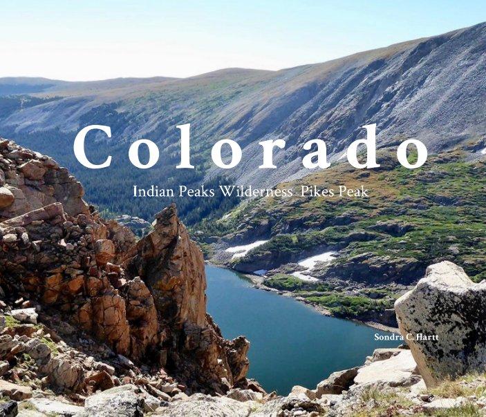 View Colorado by Sondra C. Hartt