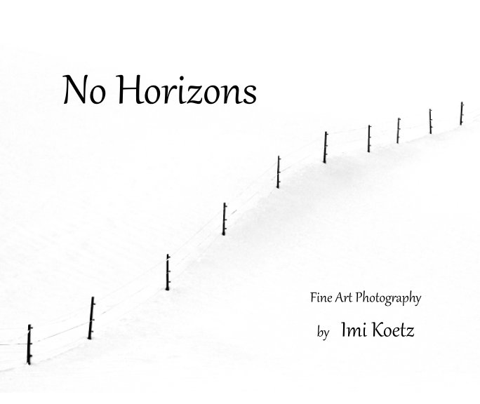 View No Horizons by Imi Koetz