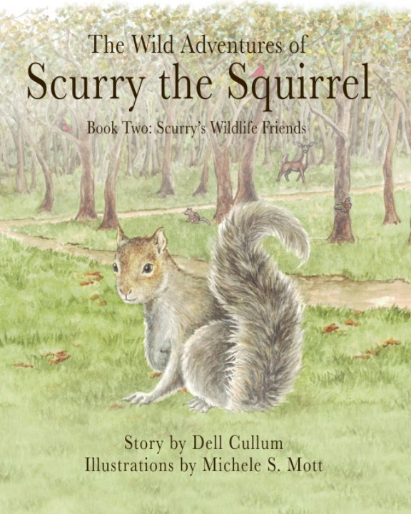 View The Wild Adventures of Scurry the Squirrel by Dell Cullum
