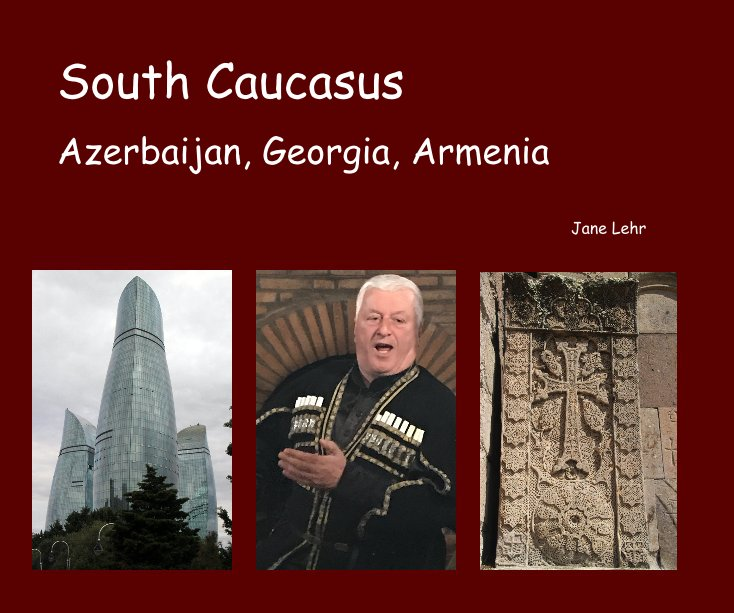 View South Caucasus by Jane Lehr