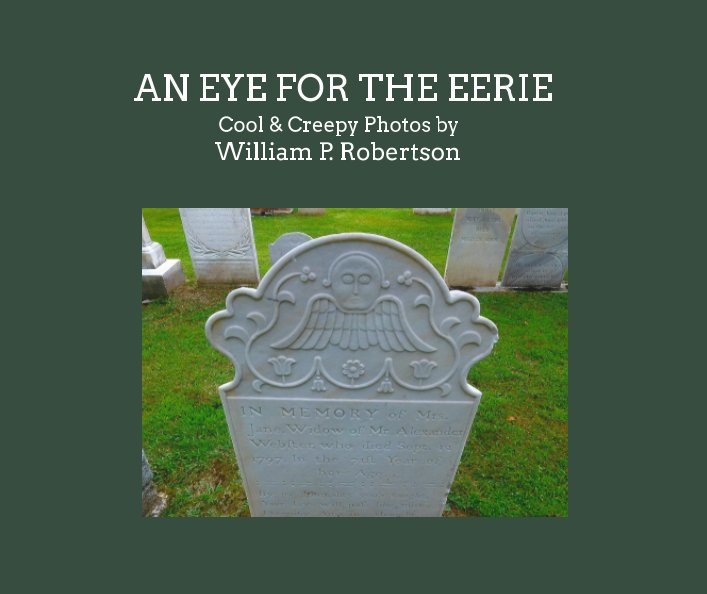 View An Eye for the Eerie by William P. Robertson