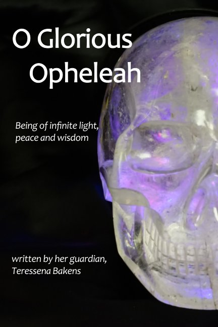View O Glorious Opheleah by Teressena Bakens