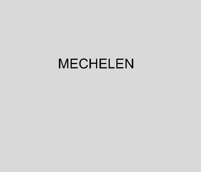 View Mechelen by JULIE HARPUM