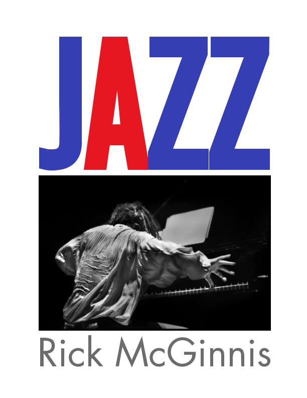 View Jazz by Rick McGinnis