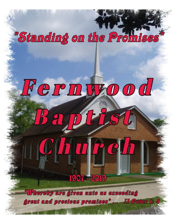 """View 'Standing on the Promises""""  FERNWOOD BAPTIST CHURCH by Jimmy Dale McDaniel"""