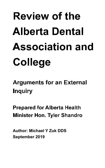 View Review of the Alberta Dental Association and College by Michael Y Zuk DDS