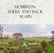 Hobbiton, The Shire, Middle Earth (Matamata, New Zealand) book cover