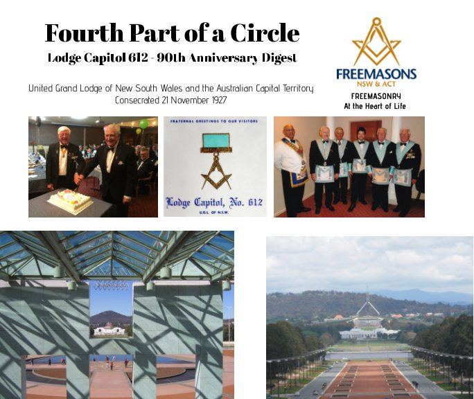 View Fourth Part of a Circle - Lodge Capitol 612 - 90th Anniversary Digest by John Forsey (Editor)