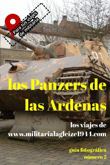View Los Panzers de las Ardenas by militaria lagleize1944