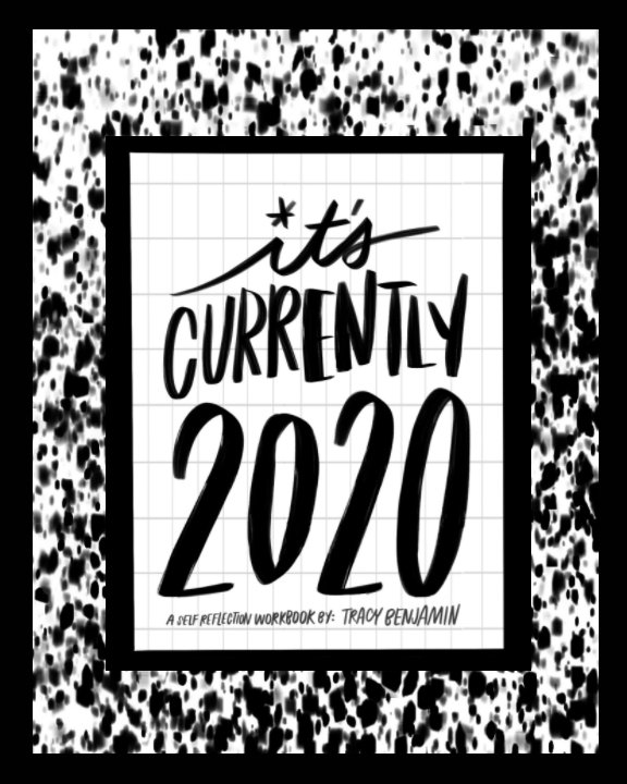 View Currently: 2020 by Tracy Benjamin