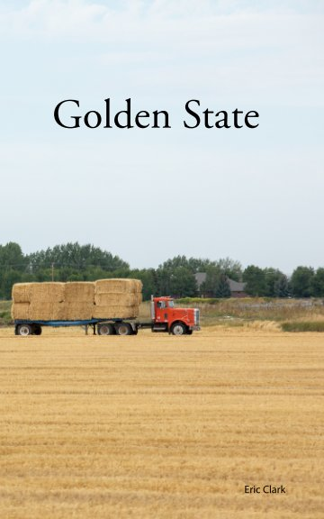 View Golden State by Eric Clark