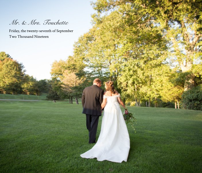 View Mr. and Mrs. Touchette by Michelle Bartholic