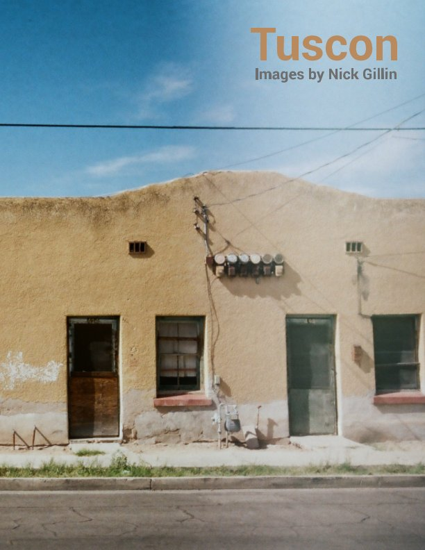 View Tuscon by Nick Gillin