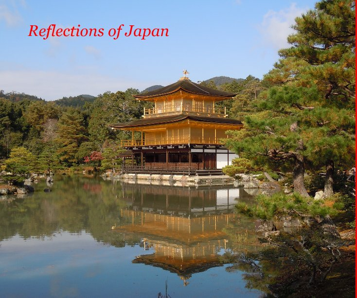 View Reflections of Japan by SophiaC