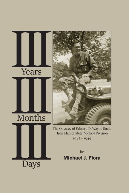 View III Years III Months III Days by Michael J Flora
