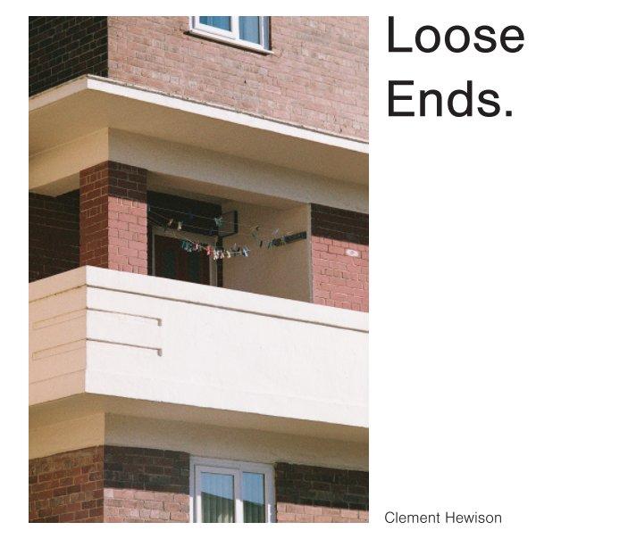 Ver Loose Ends por Clement Hewison