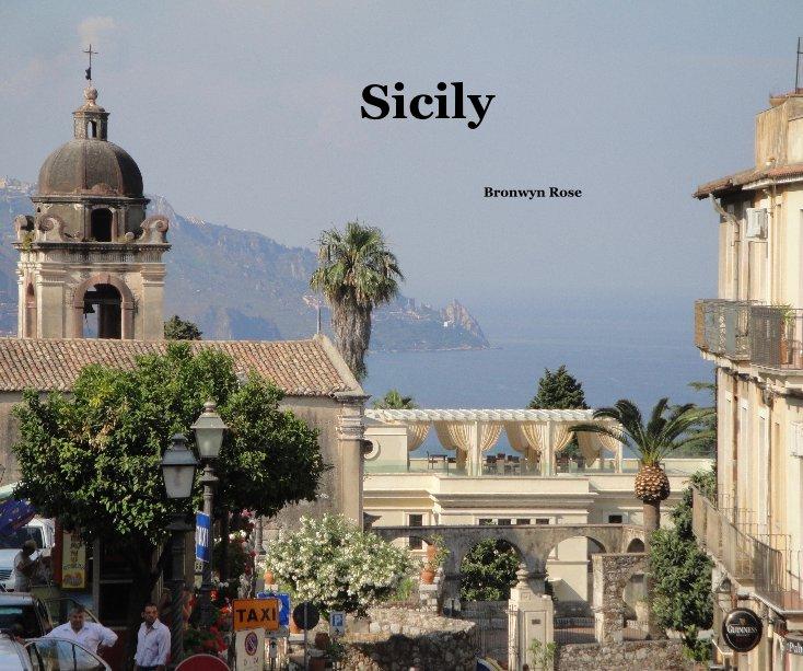 View Sicily by Bronwyn Rose