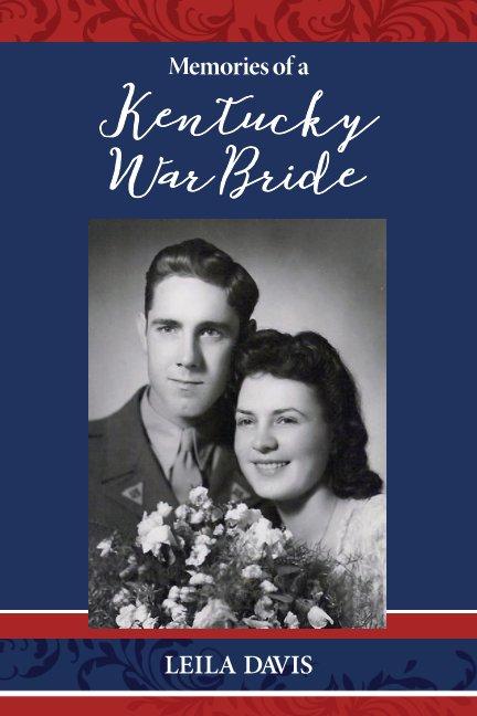 View Memories of a Kentucky Bride by Leila Davis