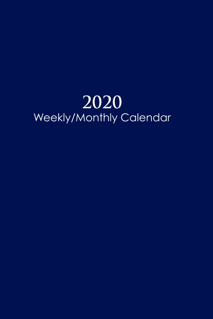 View 2020 Sunday Start Weekly and Monthly Calendar and Planner by M. Nathanson