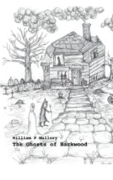 The Ghosts of Barkwood book cover