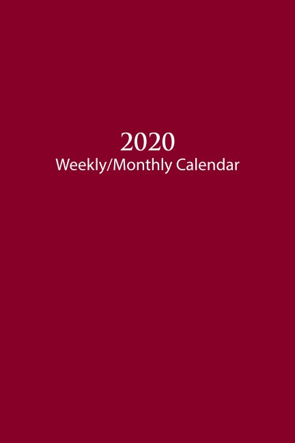 View NEW EXPANDED 2020 Sunday Start Weekly and Monthly Calendar and Planner by M. Nathanson
